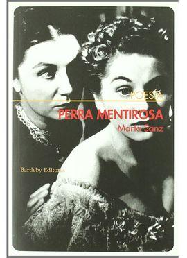 PERRA MENTIROSA / HARDCORE