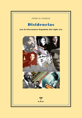 DISIDENCIAS. EN LA LITERATURA ESPAÑOAL DEL S.XX