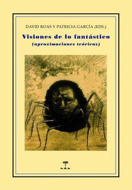 VISIONES DE LO FANTÁSTICO