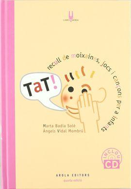 TAT! RECULL DE MOIXAINES, JOCS I CANÁONS PER INFANTS