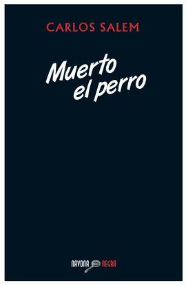MUERTO EL PERRO