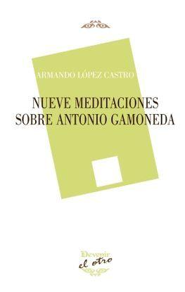 NUEVE MEDITACIONES SOBRE ANTONIO GAMONEDA