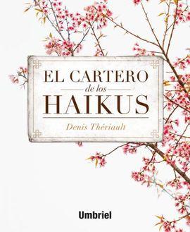 EL CARTERO DE LOS HAIKUS