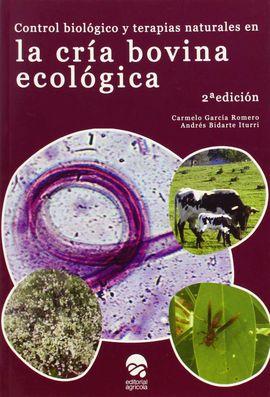 CONTROL BIOLÓGICO Y TERAPIAS NATUALES EN LA CRÍA BOVINA ECOLÓGICA