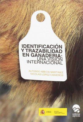 IDENTIFICACIÓN Y TRAZABILIDAD EN GANADERÍA