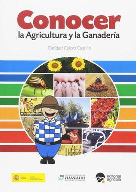 CONOCER LA AGRICULTURA Y LA GANADERÍA