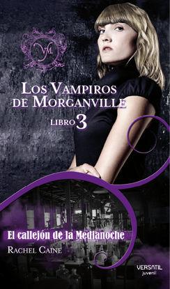 LOS VAMPIROS DE MORGANVILLE III. EL CALLEJÓN DE LA MEDIANOCHE