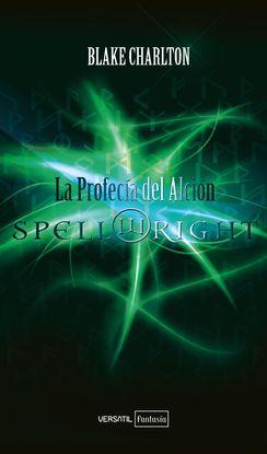 SPELLWRIGHT. LA PROFECÍA DEL ALCIÓN