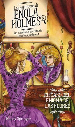LAS AVENTURAS DE ENOLA HOLMES 3 (LA HERMANA SECRETA DE SHERLOCK HOLMES). EL CASO