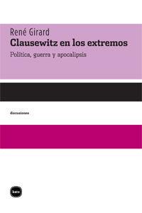 CLAUSEWITZ EN LOS EXTREMOS