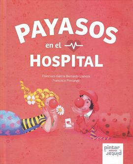 PAYASOS EN EL HOSPITAL