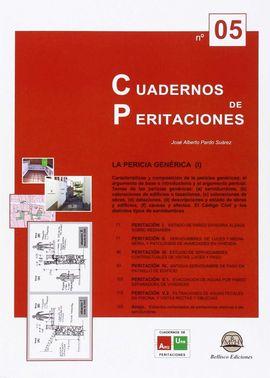 CUADERNO DE PERITACIONES - Nº 5. LA PERICIA GENÉRICA (I)