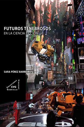 FUTUROS TENEBROSOS EN LA CIENCIA FICCIÓN