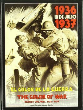 EL COLOR DE LA GUERRA = THE COLOR OF WAR