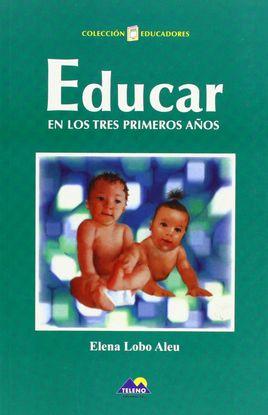 EDUCAR EN LOS TRES PRIMEROS AÑOS