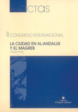 LA CIUDAD EN AL-ANDALUS Y EL MAGREB