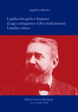 LEGISLACIÓN GÓTICO- HISPANA: (LEGES ANTIQUIORES- LIBER IUDICIORUM). ESTUDIO CRÍT
