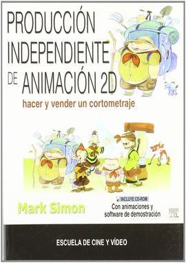 PRODUCCIÓN INDEPENDIENTE DE ANIMACIÓN 2D