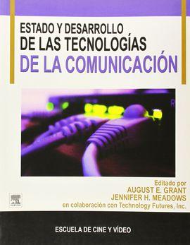 ESTADO ACTUAL DE LA TECNOLOGÍA DE LA COMUNICACIÓN