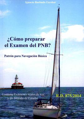 ¿CÓMO PREPARAR EL EXAMEN DEL PNB?