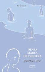 DENSA MAREA DE TRISTEZA