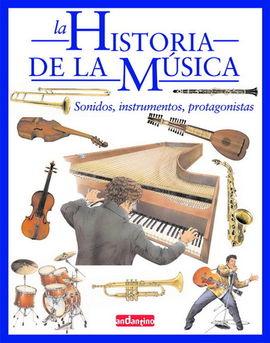 HISTORIA DE LA MÚSICA, LA