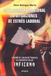 INTELIGENCIA EMOCIONAL EN SITUACIONES DE ESTRÉS LABORAL