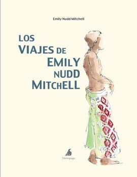 LOS VIAJES DE EMILY NUDD MITCHELL