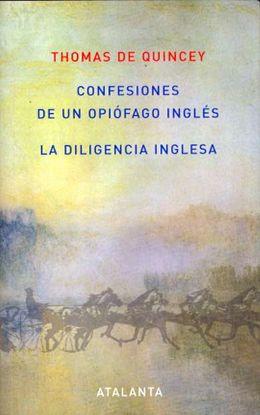 CONFESIONES DE UN OPIÓFAGO INGLÉS /LA DILIGENCIA INGLESA