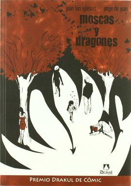MOSCAS Y DRAGONES