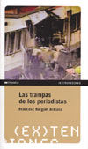 LAS TRAMPAS DE LOS PERIODISTAS