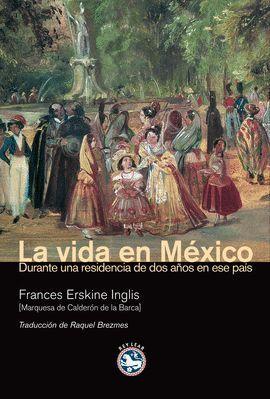 VIDA EN MEXICO,LA