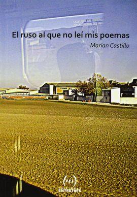 RUSO AL QUE NO LEI MIS POEMAS,EL