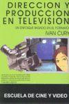 DIRECCION Y PRODUCCION EN TELEVISION
