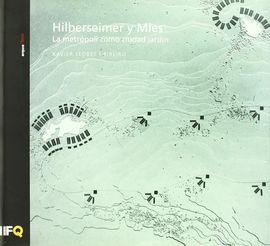 HILBERSEIMER Y MIES