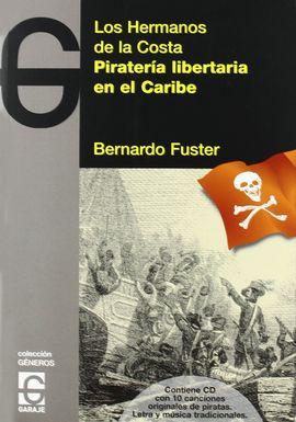 PIRATERÍA LIBERTARIA EN EL CARIBE