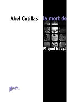 LA MORT DE MIQUEL BAUÇÀ