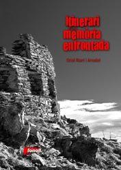 ITINERARI D'UNA MEMÒRIA ENFRONTADA