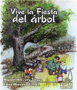VIVE LA FIESTA DEL ÁRBOL