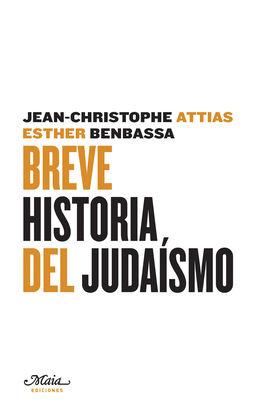 BREVE HISTORIA DEL JUDAÍSMO