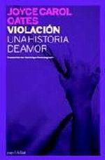 VIOLACIÓN : UNA HISTORIA DE AMOR