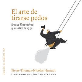 EL ARTE DE TIRARSE PEDOS