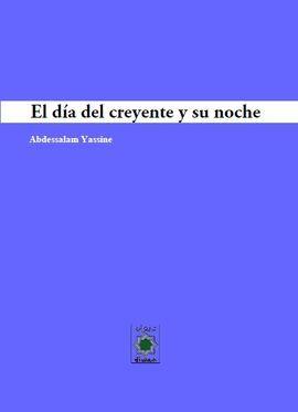 EL DÍA DEL CREYENTE Y SU NOCHE