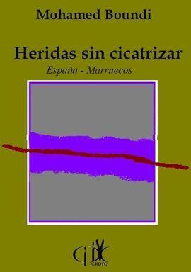 HERIDAS SIN CICATRIZAR