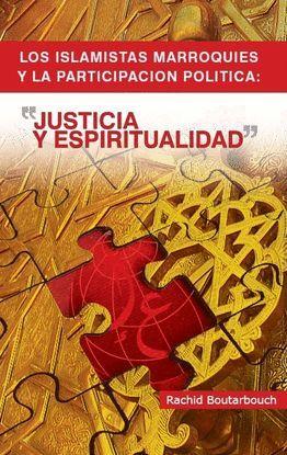 LOS ISLAMISTAS MARROQUIES Y LA PARTICIPACIÓN POLÍTICA