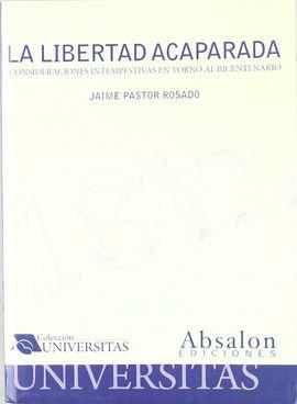 1812, LA LIBERTAD ACAPARADA