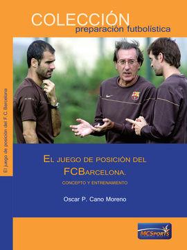 EL JUEGO DE POSICIÓN DEL F.C. BARCELONA