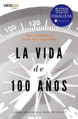 LA VIDA DE 100 AÑOS