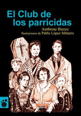 EL CLUB DE LOS PARRICIDAS