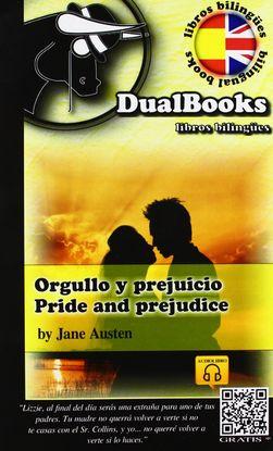 ORGULLO Y PREJUICIO / PRIDE AND PREJUDICE  (EDICIÓN BILINGÜE INGLÉS-ESPAÑOL)